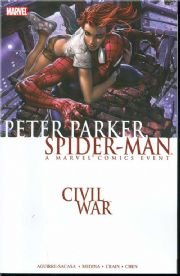 Civil War Peter Parker Spider-man Trade Paperback TPB
